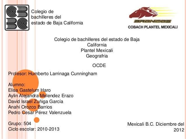 Colegio de          bachilleres del          estado de Baja California                     Colegio de bachilleres del esta...