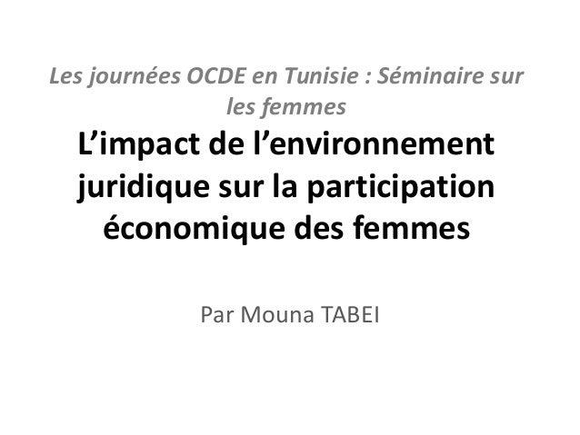 Les journées OCDE en Tunisie : Séminaire sur les femmes L'impact de l'environnement juridique sur la participation économi...