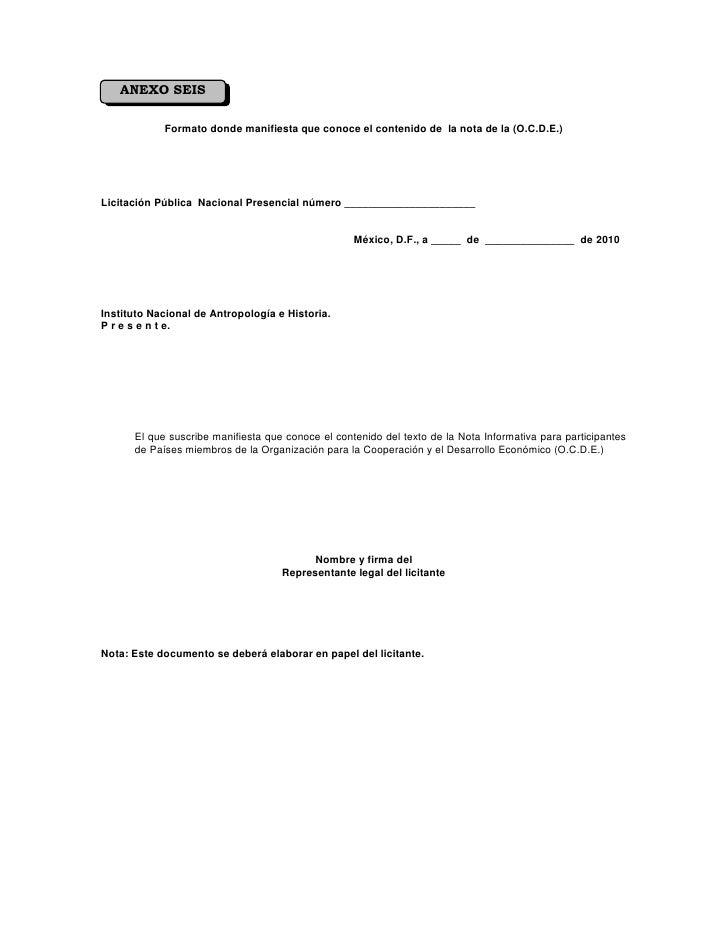 ANEXO SEIS              Formato donde manifiesta que conoce el contenido de la nota de la (O.C.D.E.)     Licitación Públic...