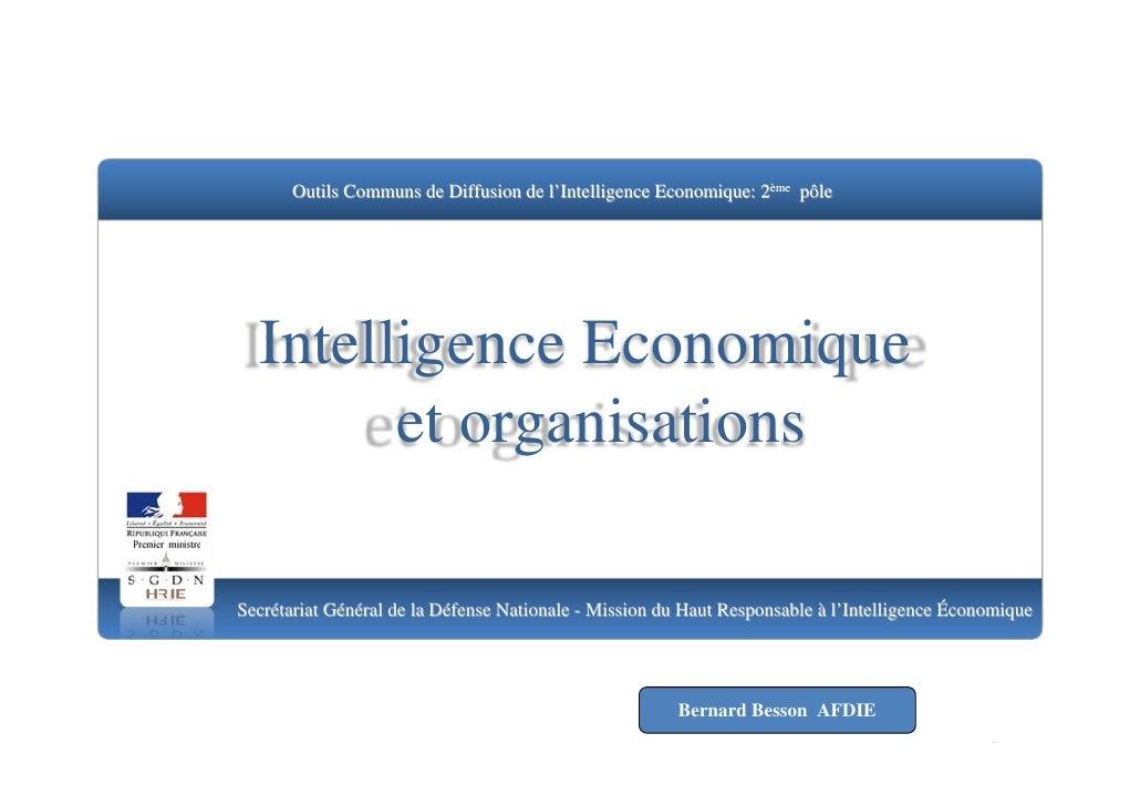 Outils Communs de Diffusion de l'Intelligence Economique: 2ème pôle       Intelligence Economique         et organisations...
