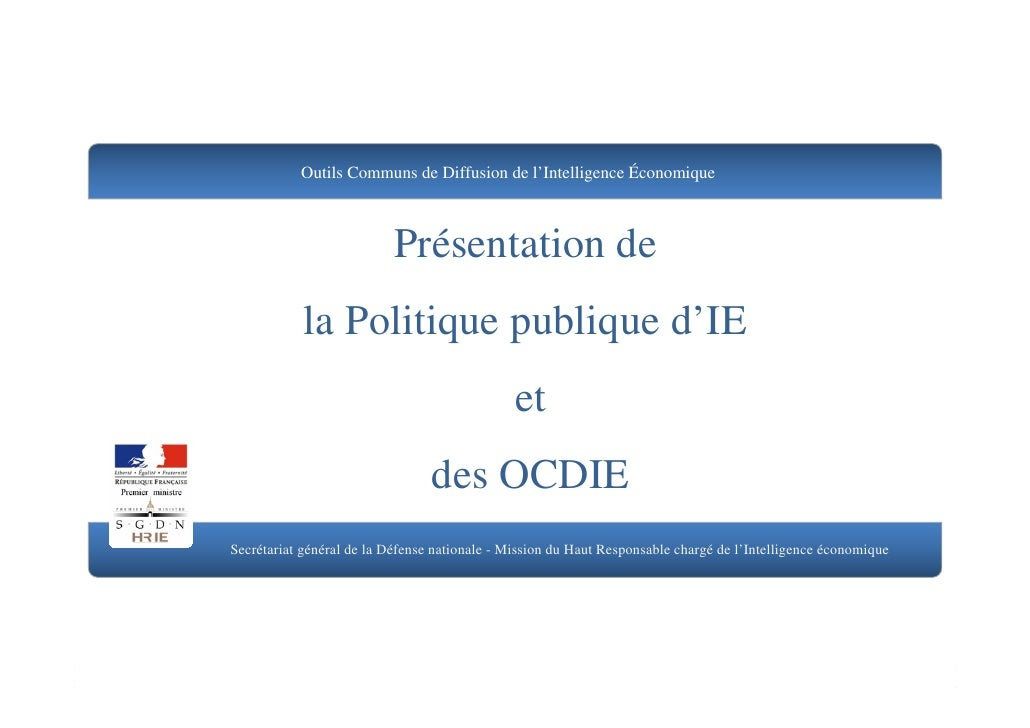 Outils Communs de Diffusion de l'Intelligence Économique                               Présentation de             la Poli...