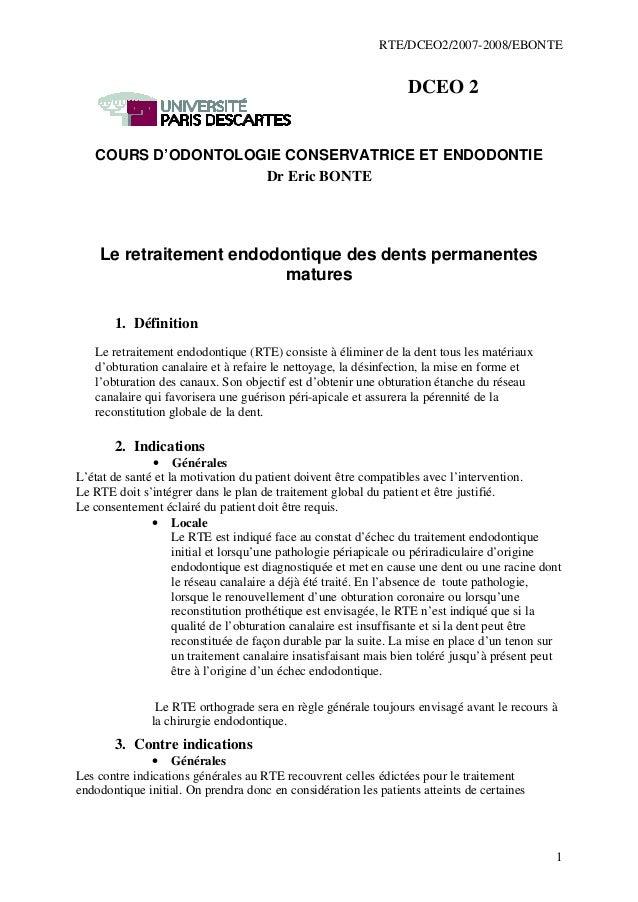 RTE/DCEO2/2007-2008/EBONTE 1 DCEO 2 COURS D'ODONTOLOGIE CONSERVATRICE ET ENDODONTIE Dr Eric BONTE Le retraitement endodont...