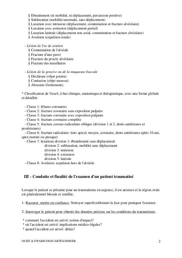 OCE/F & F/PARIS DESCARTES/2008/EB 2 § Ebranlement (ni mobilité, ni déplacement, percussion positive) § Subluxation (mobili...