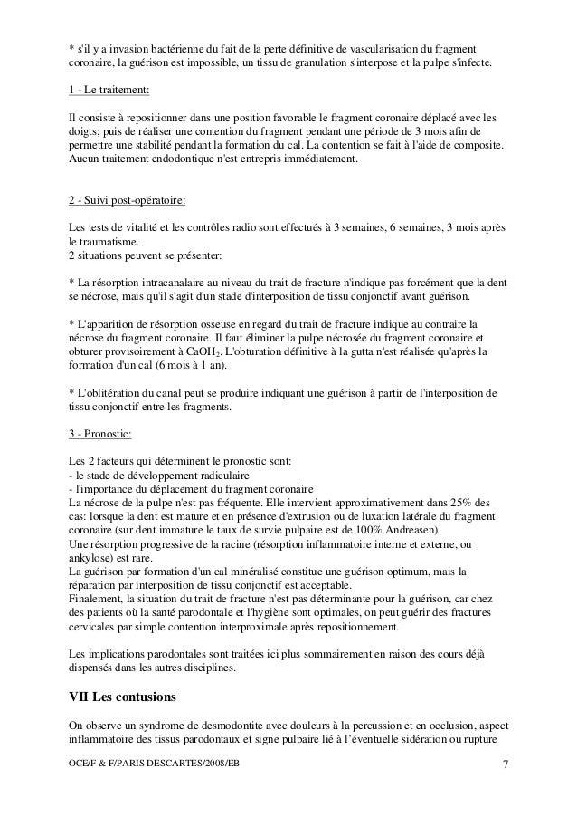 OCE/F & F/PARIS DESCARTES/2008/EB 7 * s'il y a invasion bactérienne du fait de la perte définitive de vascularisation du f...