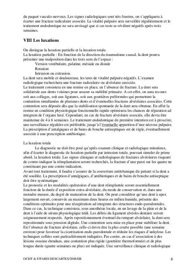 OCE/F & F/PARIS DESCARTES/2008/EB 8 du paquet vasculo-nerveux. Les signes radiologiques sont très frustres, on s'appliquer...