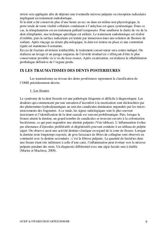 OCE/F & F/PARIS DESCARTES/2008/EB 9 stricte sera appliquée afin de dépister une éventuelle nécrose pulpaire ou résorption ...