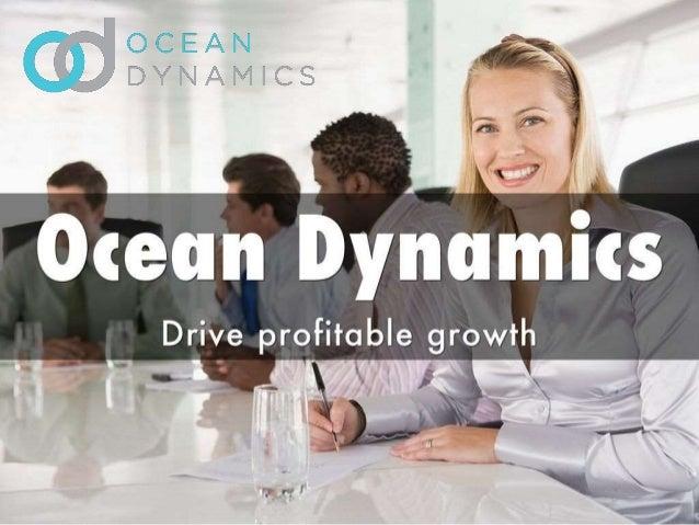 Ocean Dynamics -Drive Profitable Growth