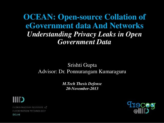 OCEAN: Open-source Collation of eGovernment data And Networks Understanding Privacy Leaks in Open Government Data Srishti ...