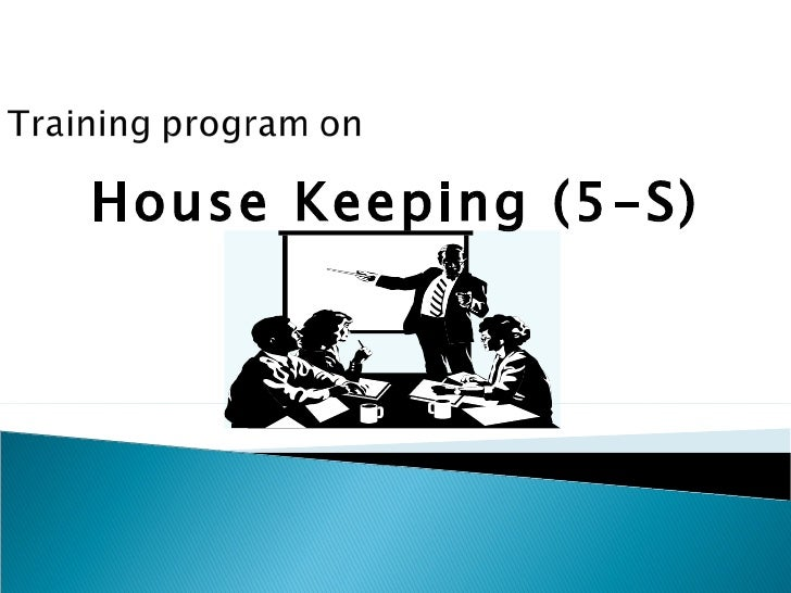 House Keeping (5-S)