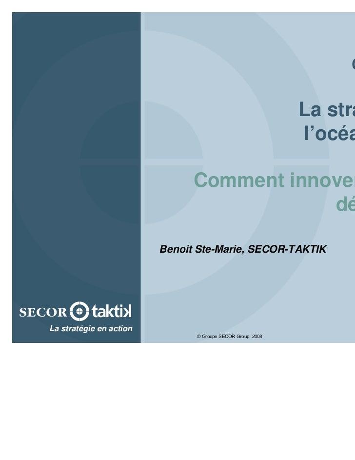 Conférence                                        La stratégie de                                         l'océan bleu…   ...