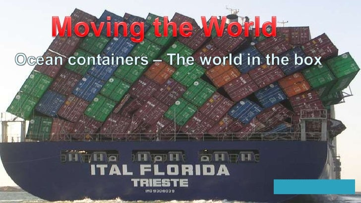 """Ocean containers – the world in the box """"This box not only brings the world to your living room - it has changed ..."""