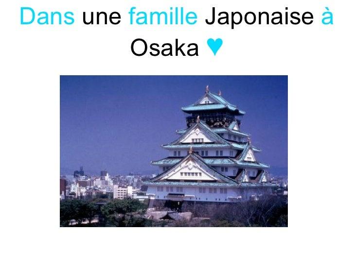 Dans   une  famille   Japonaise   à   Osaka   ♥