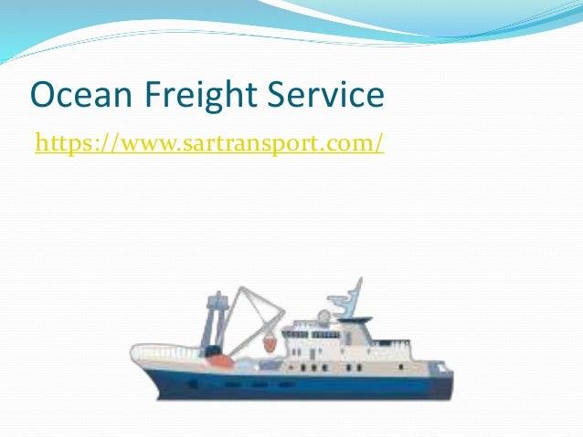 Ocean Freight Service https://www.sartransport.com/