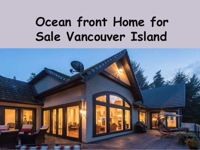 Ocean front Home for Sale Vancouver Island