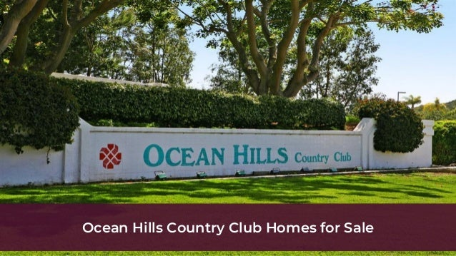 Ocean Hills Country Club Homes For Sale