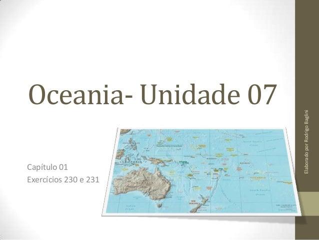 Oceania- Unidade 07 Capítulo 01 Exercícios 230 e 231 ElaboradoporRodrigoBaglini