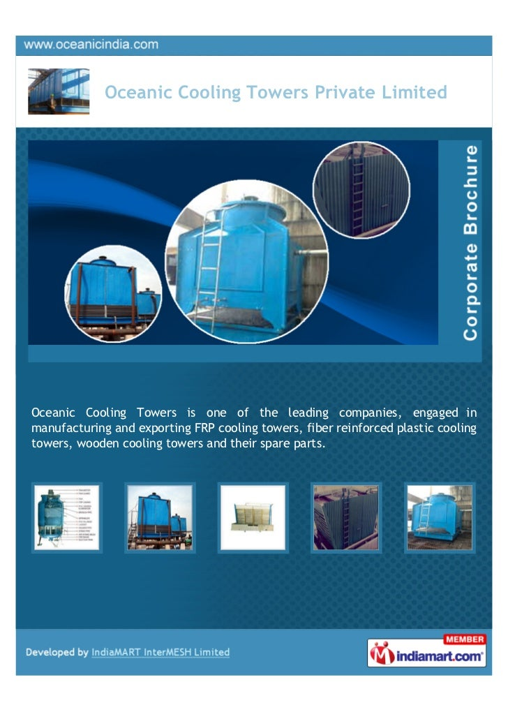 Oceanic Cooling Towers Private LimitedOceanic Cooling Towers is one of the leading companies, engaged inmanufacturing and ...