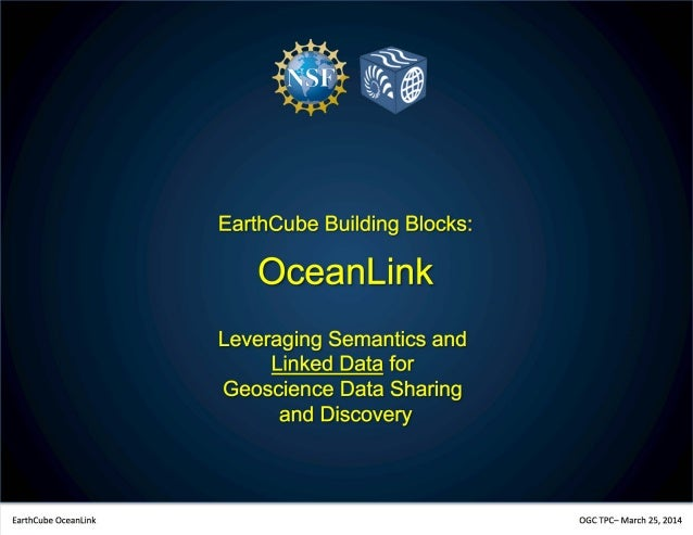 0 EarthCube Building Blocks: OceanLink Leveraging Semantics and Linked Data for Geoscience Data Sharing and Discovery