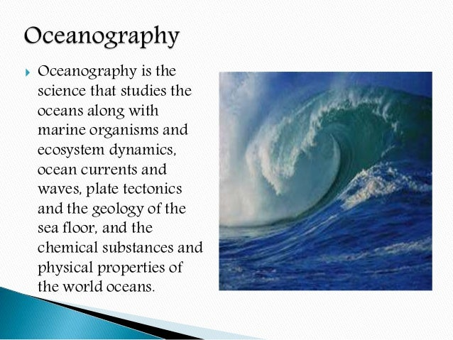 why is oceanography important