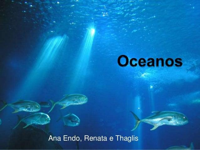 Ana Endo, Renata e Thaglis
