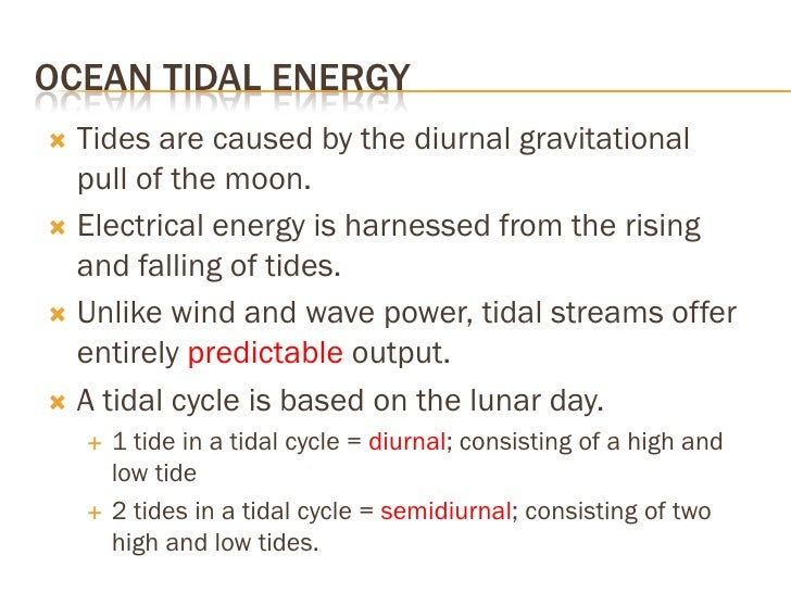 OCEAN TIDAL ENERGY    Pakistan's experiences semidiurnal tides.    In other words it has two high and two low tides in  ...