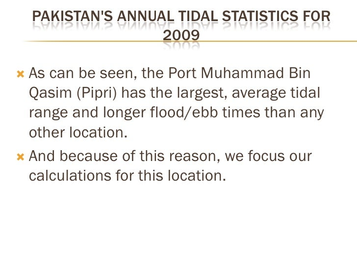 PORT QASIM (PIPRI)     Port Qasim (Pipri) is located at 24.766667 N, •     67.35 E and is about 40km from Karachi's center...