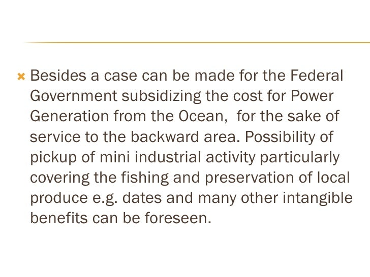 The electricity produced shall be wholly free of •     carbon emission and therefore international     aid and support is ...