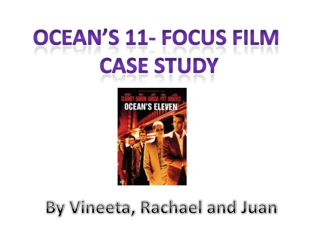 oceans eleven film analysis essay For the fog of war an errol morris film  the 107-minute film is organized around eleven distinct  and the world's oceans.