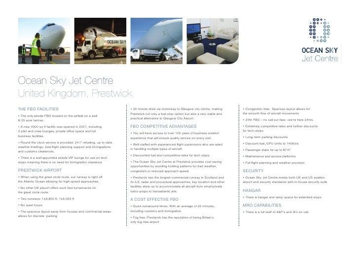 Ocean Sky Jet CentreUnited Kingdom, PrestwickTHE FBO FACILITIES                                                   • 30 min...