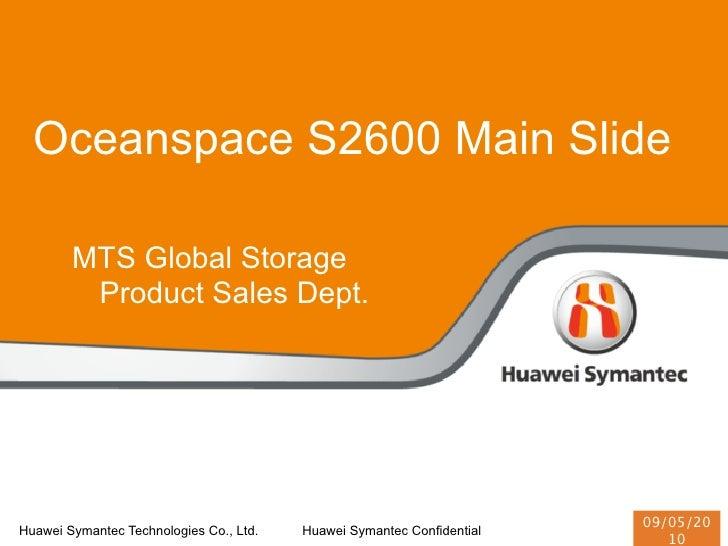 Oceanspace S2600 Main Slide          MTS Global Storage          Product Sales Dept.                                      ...