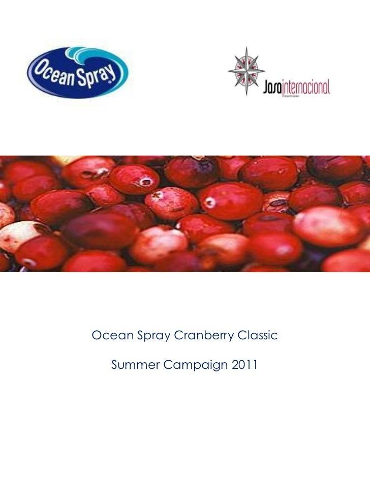 Ocean Spray Cranberry Classic   Summer Campaign 2011