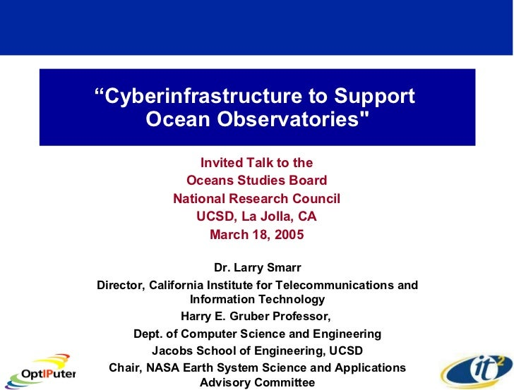 """"""" Cyberinfrastructure to Support  Ocean Observatories"""" Invited Talk to the Oceans Studies Board National Research Cou..."""