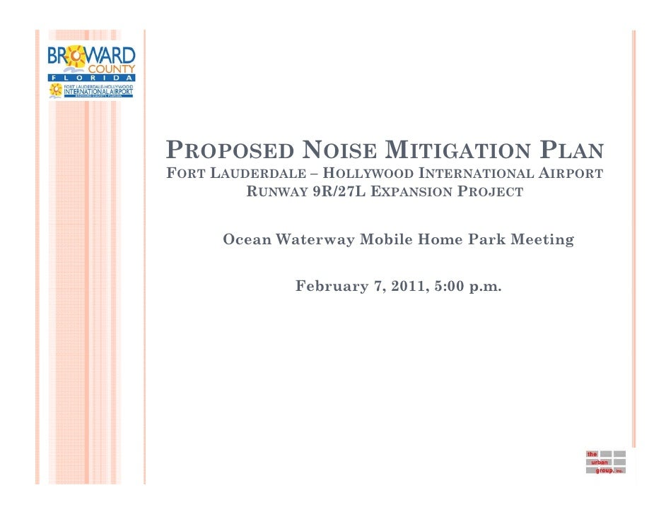 PROPOSED NOISE MITIGATION PLANFORT LAUDERDALE – HOLLYWOOD INTERNATIONAL AIRPORT         RUNWAY 9R/27L EXPANSION PROJECT   ...