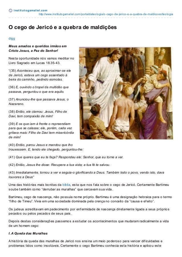 inst it ut ogamaliel.com http://www.institutogamaliel.com/portaldateologia/o-cego-de-jerico-e-a-quebra-de-maldicoes/teolog...