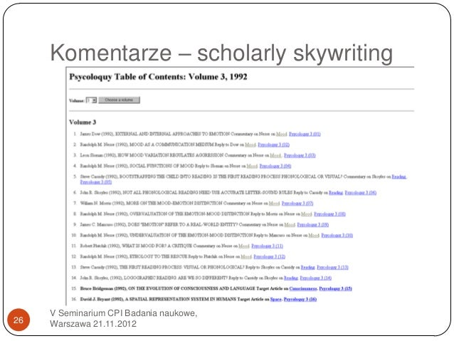 Komentarze – scholarly skywriting     V Seminarium CPI Badania naukowe,26   Warszawa 21.11.2012