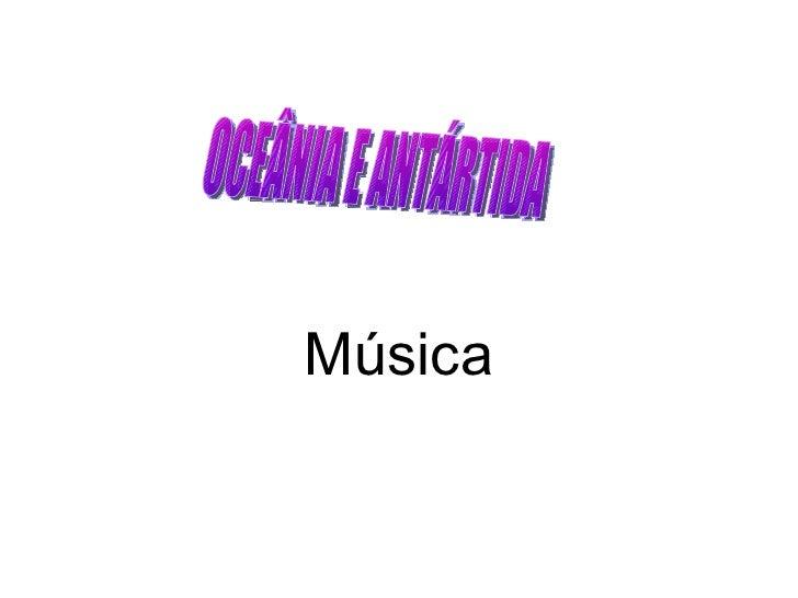 Música OCEÂNIA E ANTÁRTIDA