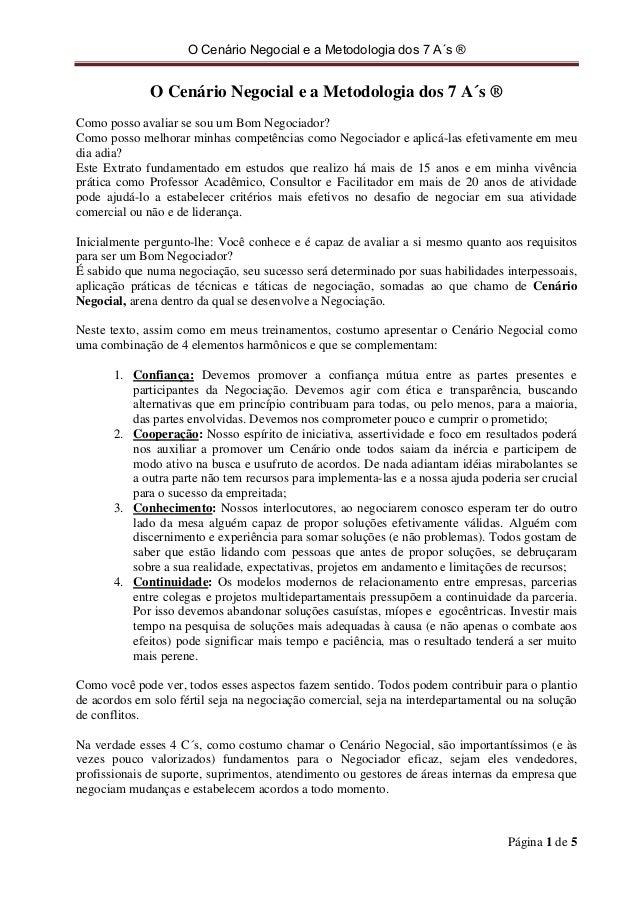 O Cenário Negocial e a Metodologia dos 7 A´s ® Página 1 de 5 O Cenário Negocial e a Metodologia dos 7 A´s ® Como posso ava...