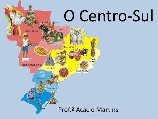 O Centro-SulProf.º Acácio Martins
