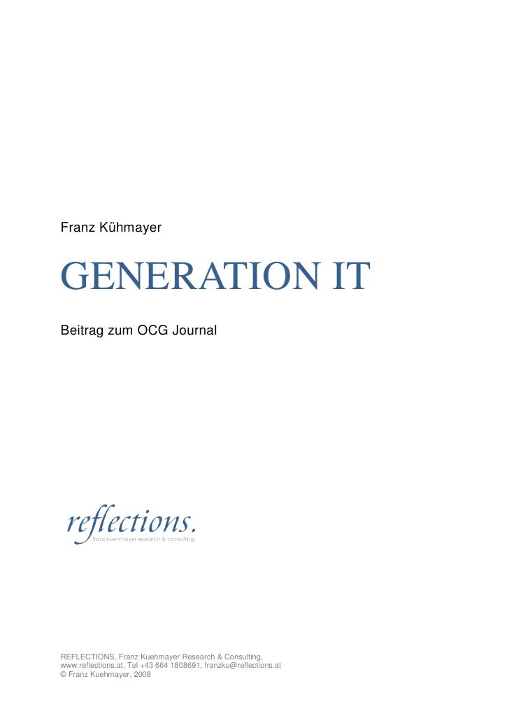 Franz Kühmayer    GENERATION IT Beitrag zum OCG Journal     REFLECTIONS, Franz Kuehmayer Research & Consulting, www.reflec...