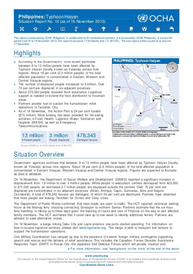 Philippines: Typhoon Haiyan Situation Report No. 10 (as of 16 November 2013)  This report is produced by OCHA Philippines ...