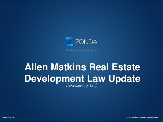 Allen Matkins Real Estate Development Law Update February 2014  February 2014