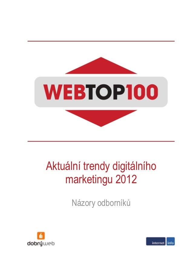 Aktuální trendy digitálního marketingu 2012 Názory odborníků
