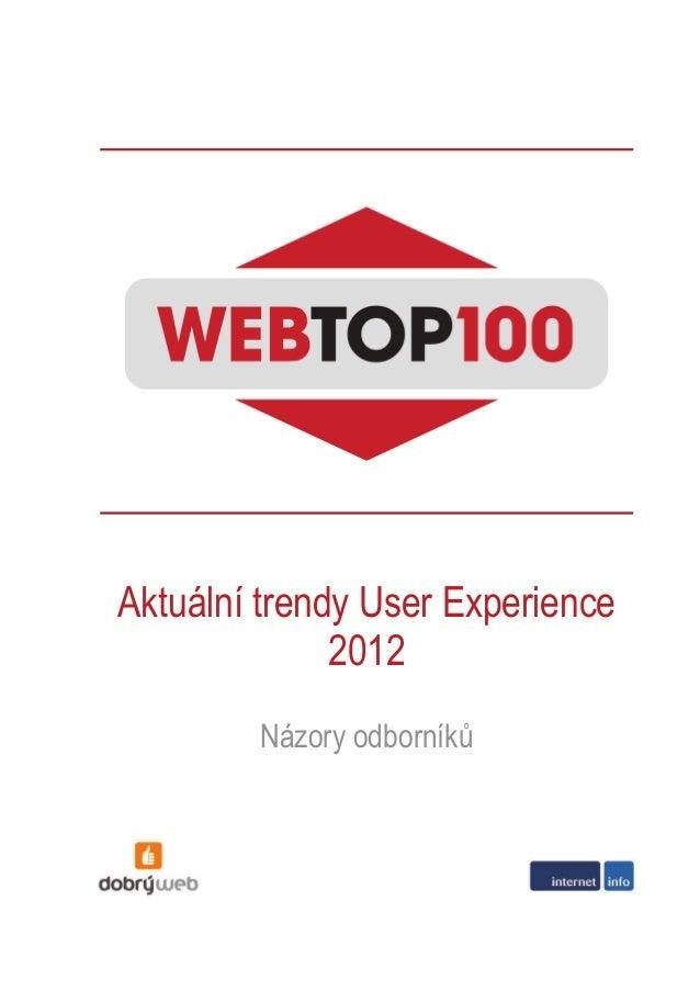 Aktuální trendy User Experience 2012 Názory odborníků