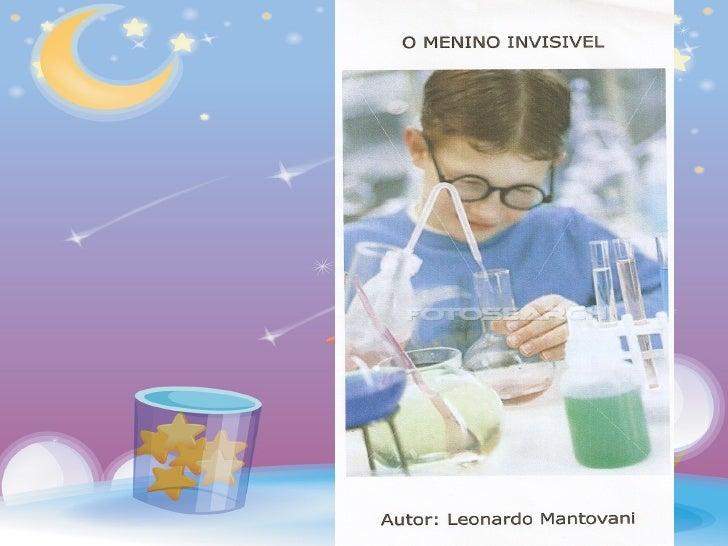 O Cientista    Leonardo Mantovani