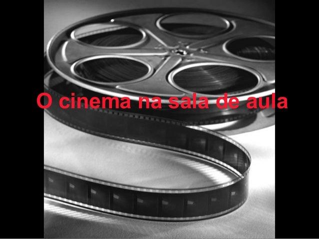 O cinema na sala de aula