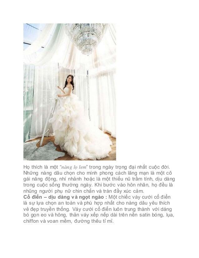 """Họ thích là một """"nàng lọ lem"""" trong ngày trọng đại nhất cuộc đời. Những nàng dâu chọn cho mình phong cách lãng mạn là một ..."""