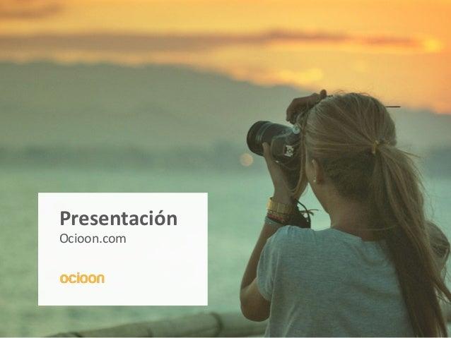 Presentación Ocioon.com