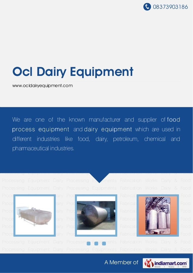 08373903186A Member ofOcl Dairy Equipmentwww.ocldairyequipment.comDairy & Food Processing Equipment Dairy Processing Equip...