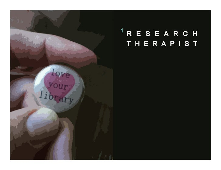 """""""The Research Therapist is in"""": Reframing Librarianship for Changing Learners"""
