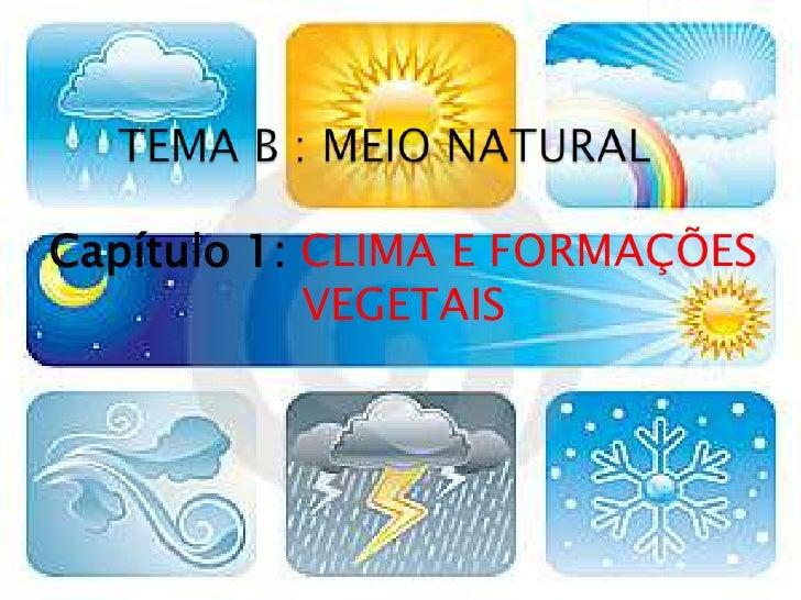 Capítulo 1: CLIMA E FORMAÇÕES            VEGETAIS